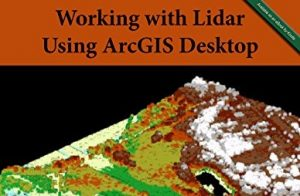 Working with Lidar using ArcGIS Desktop -feature image