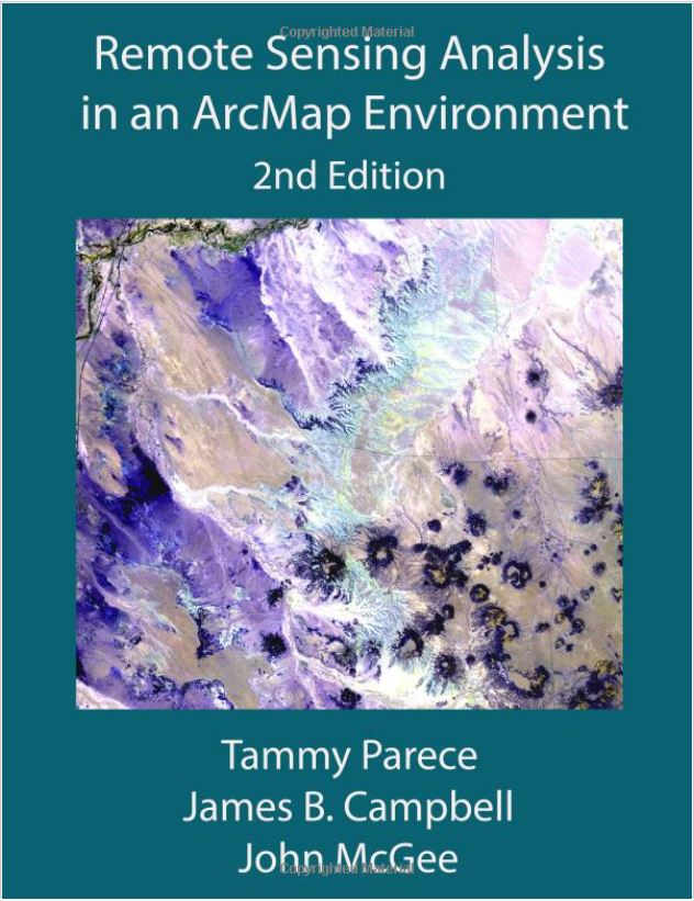 Working with Remote Sensing using ArcGIS Desktop - 2nd Edition